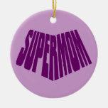 SuperMom: Mi madre es mi superhéroe Ornamento Para Reyes Magos