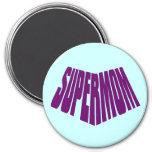 SuperMom: Mi madre es mi superhéroe Imán