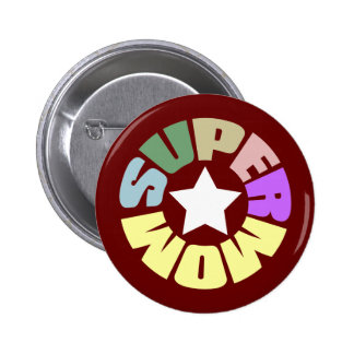 SuperMom: My mother is my super hero Button