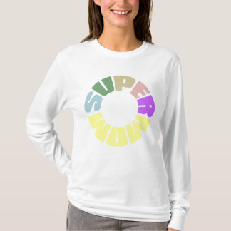 SuperMom: My mother is my super hero T-Shirt