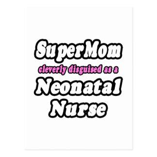 SuperMom...Neonatal Nurse Postcard