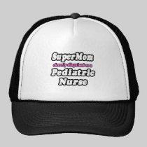 SuperMom...Pediatric Nurse Mesh Hats