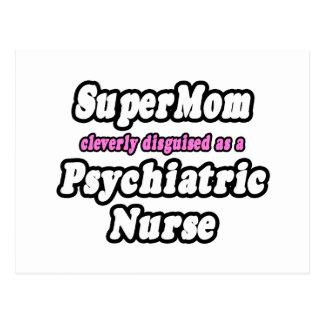 SuperMom...Psychiatric Nurse Postcard