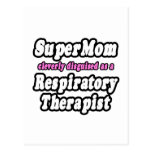 SuperMom...Respiratory Therapist Postcard
