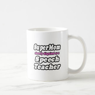 SuperMom...Speech Teacher Classic White Coffee Mug