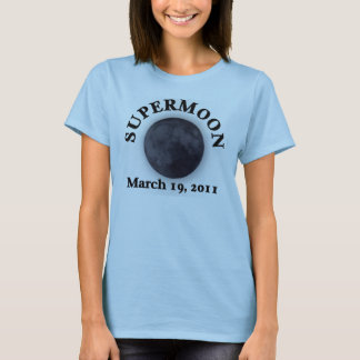 Supermoon - March 19, 2011 T-Shirt