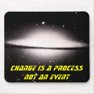 Supernova, Change is a process not an event Mouse Pad
