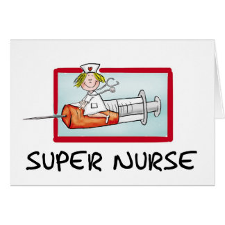supernurse - Humorous Cartoon Nurse on Syringe. Greeting Card