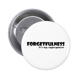 Superpotencia: ¡Falta de memoria! Pin Redondo De 2 Pulgadas