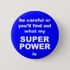 Superpower warning funny button