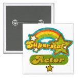 Superstar Actor Pins