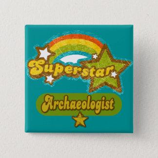 Superstar Archaeologist Pinback Button