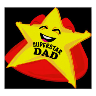 superstar dad humorous father's day poster!