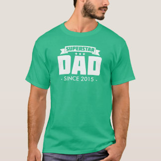 Superstar Dad Since - Personalize it! T-Shirt