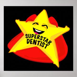 superstar dentist humorous  poster! poster