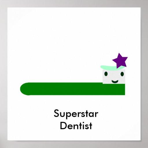 Superstar Dentist Poster