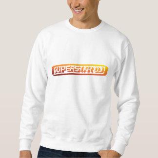 Superstar DJ - Disc Jockey, DJing, Music DJ Pullover Sweatshirt