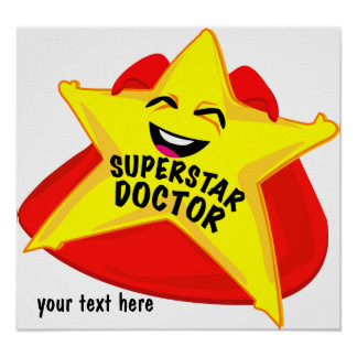 superstar doctor humorous  poster! poster