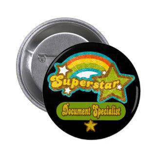 Superstar Document Specialist Pinback Button