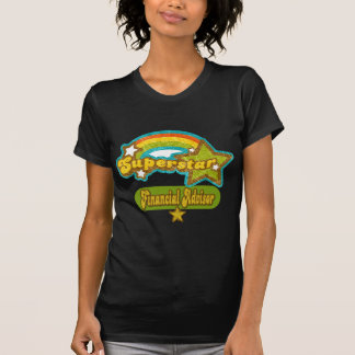 Superstar Financial Advisor Tee Shirts