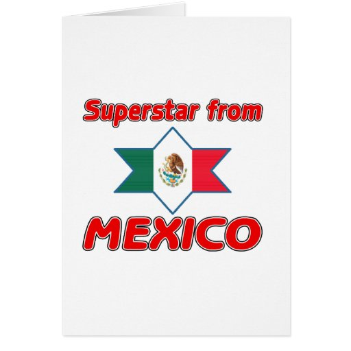 Superstar from Mexico Greeting Cards