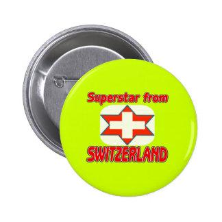 Superstar from Switzerland Pins