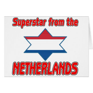 Superstar from the Netherlands Greeting Cards