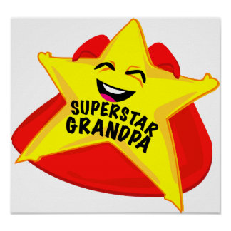 superstar grandpa humorous father's day poster! poster