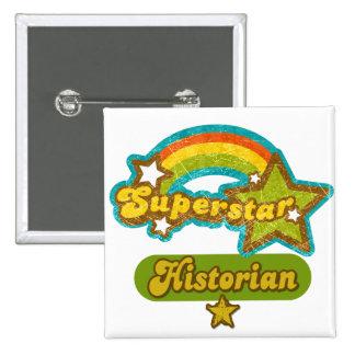 Superstar Historian Pinback Button