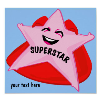 superstar humorous poster! poster