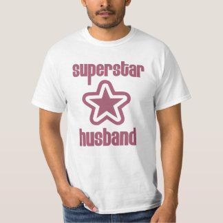 Superstar Husband T Shirt