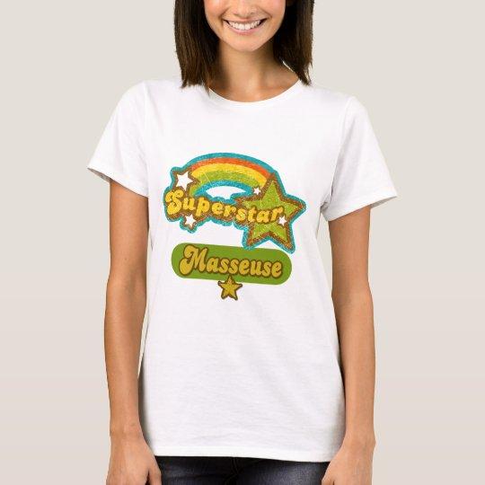 Superstar Masseuse T-Shirt