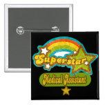 Superstar Medical Assistant Pin