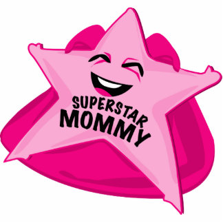 superstar mommy funny photo  sculpture! standing photo sculpture