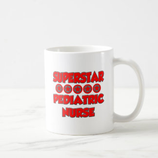 Superstar Pediatric Nurse Coffee Mugs