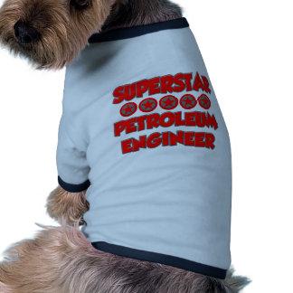 Superstar Petroleum Engineer Pet Tee Shirt