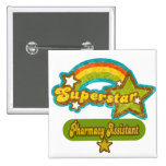 Superstar Pharmacy Assistant Button