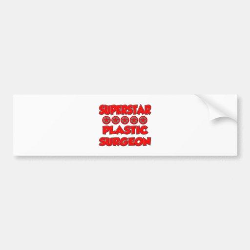 Superstar Plastic Surgeon Bumper Sticker