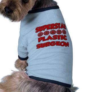 Superstar Plastic Surgeon Dog T-shirt