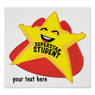 superstar student humorous  poster! poster