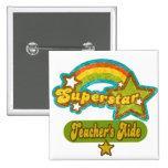 Superstar Teacher's Aide Pinback Buttons