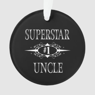Superstar Uncle Gift Ideas Ornament