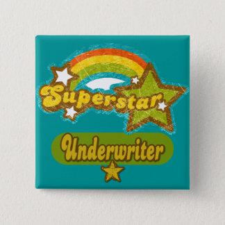 Superstar Underwriter Button