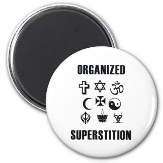Superstición organizada imán redondo 5 cm