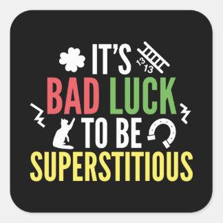Supersticioso Pegatina Cuadrada