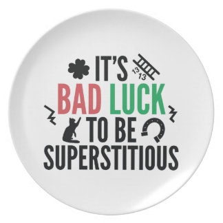 Superstitious Plate