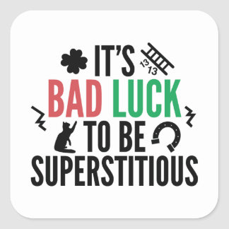 Superstitious Square Sticker