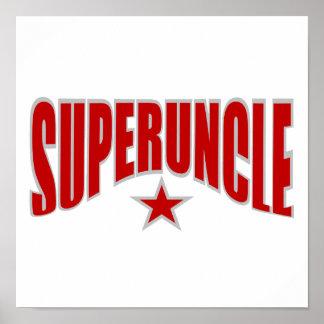SUPERUNCLE poster - customizable