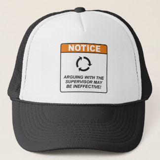 Supervisor / Argue Trucker Hat