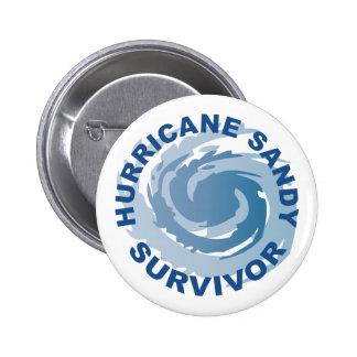 Superviviente 2012 de Sandy del huracán Pin Redondo De 2 Pulgadas